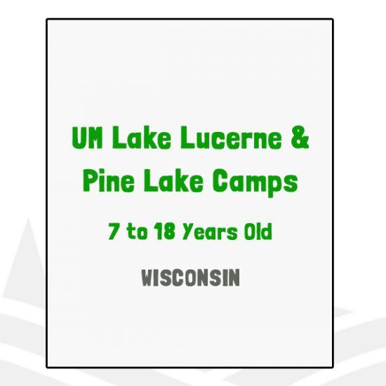 UM Lake Lucerne & Pine Lake Camps - WI